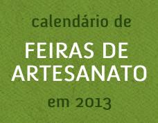 Calendário de feiras de Artesanato em 2013