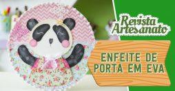Como Fazer Enfeite de Porta em EVA – Ursinha Panda